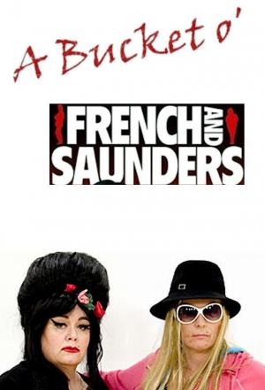Affiche A Bucket O' French and Saunders