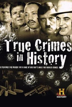 affiche True Crimes in History