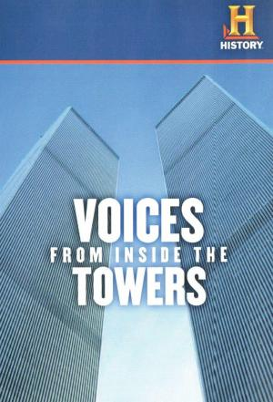 affiche Voices From Inside The Towers