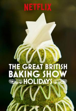 Affiche The Great British Baking Show: Holidays