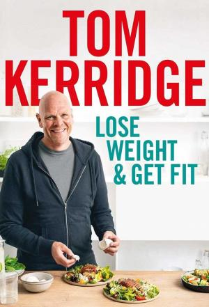 Affiche Lose Weight and Get Fit with Tom Kerridge