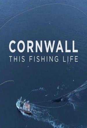 Affiche Cornwall: This Fishing Life