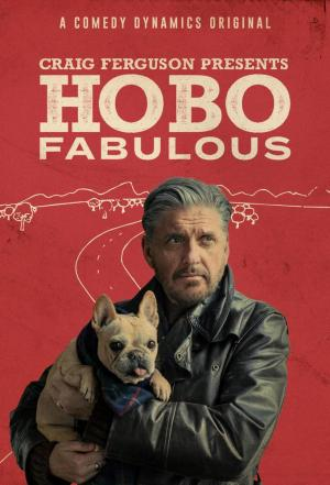Affiche Craig Ferguson Presents: Hobo Fabulous