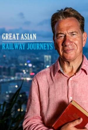 Affiche Great Asian Railway Journeys