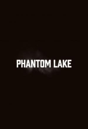 Affiche Phantom Lake