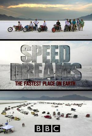 Affiche Speed Dreams: The Fastest Place on Earth