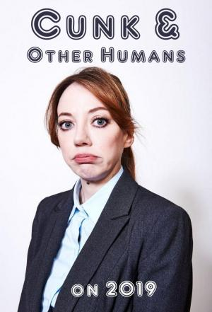 Affiche Cunk & Other Humans on 2019