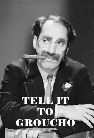 Affiche Tell it to Groucho