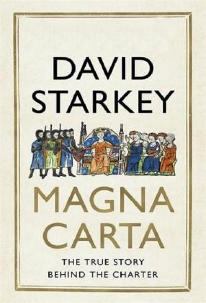 Affiche David Starkey's Magna Carta