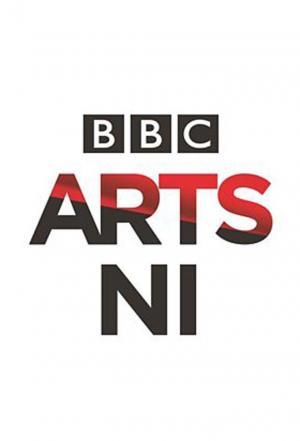 Affiche BBC Arts NI presents