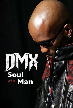 Affiche DMX: Soul of a Man
