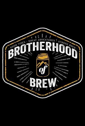 Affiche Brotherhood of Brew