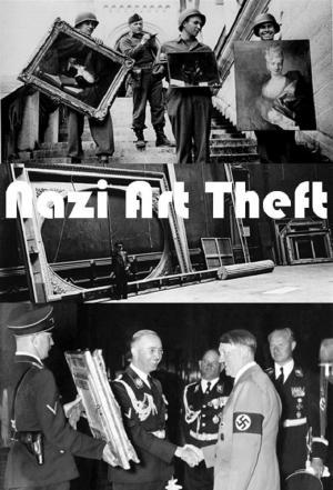 Affiche Nazi Art Theft