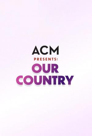 Affiche ACM Presents: Our Country