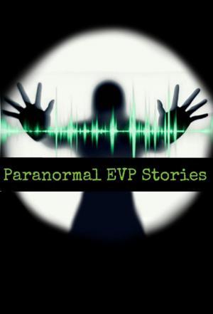 Affiche Paranormal EVP Stories
