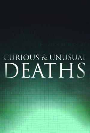 Affiche Curious and Unusual Deaths