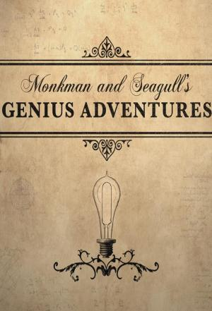 Affiche Monkman And Seagull's Genius Adventures