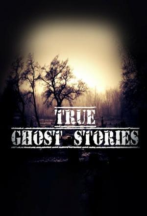 Affiche True Ghost Stories
