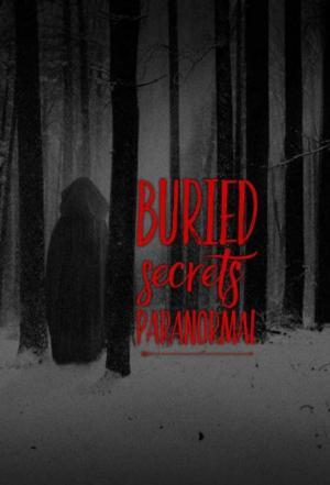 Affiche Buried Secrets Paranormal
