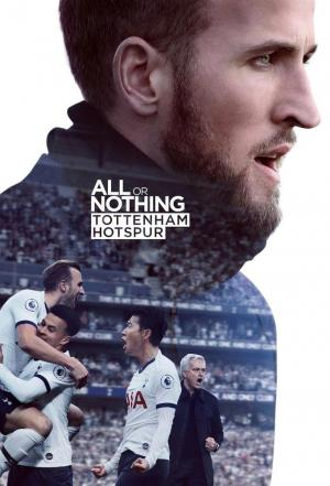 Affiche All or Nothing: Tottenham Hotspur
