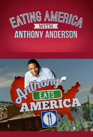 Affiche Eating America with Anthony Anderson