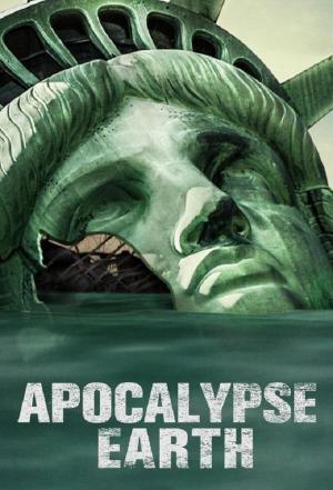 affiche Apocalypse Earth