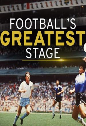 Affiche Football's Greatest Stage
