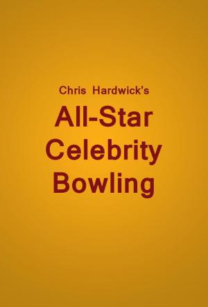 Affiche Chris Hardwick's All Star Celebrity Bowling