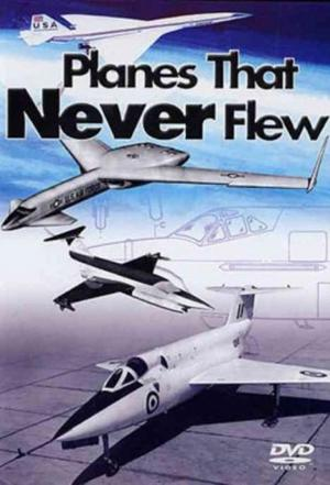 Affiche Planes That Never Flew