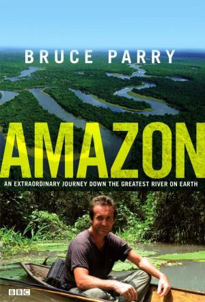 Affiche Amazon with Bruce Parry