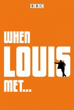 Affiche When Louis Met...