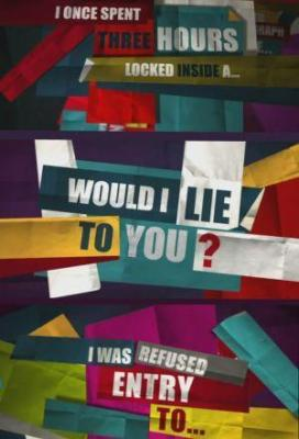 Affiche Would I Lie to You?