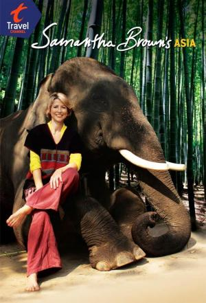 Affiche Samantha Brown's Asia
