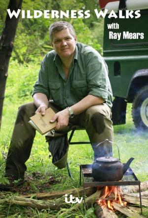 Affiche Wilderness Walks with Ray Mears