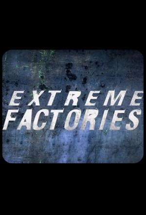 Affiche Extreme Factories