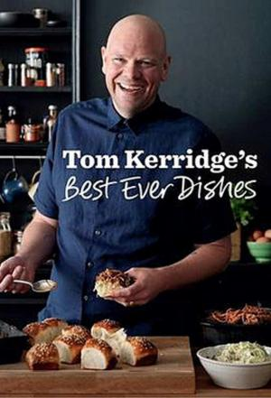 Affiche Tom Kerridge's Best Ever Dishes