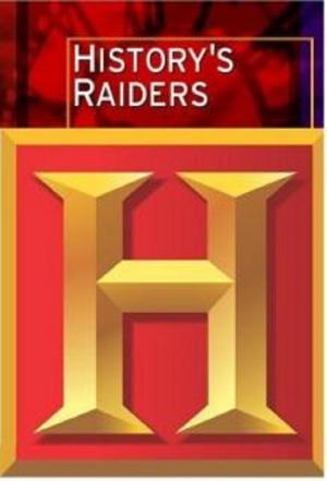 Affiche History's Raiders