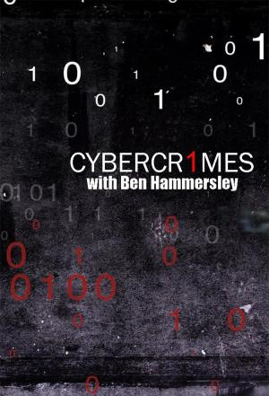 Affiche Cybercrimes with Ben Hammersley