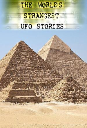 Affiche The World's Strangest UFO Stories