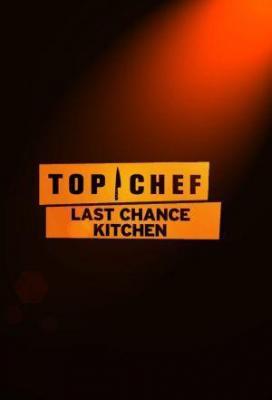 Affiche Top Chef: Last Chance Kitchen