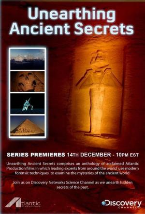 Affiche The Science Channel Unearthing Ancient Secrets