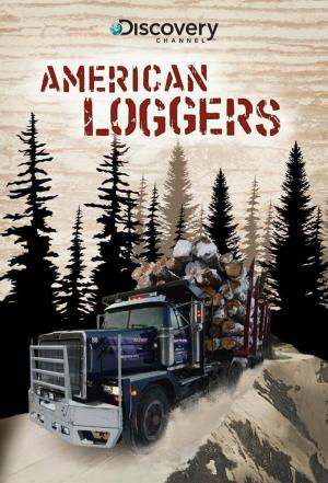 Affiche American Loggers