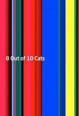 Affiche 8 Out of 10 Cats