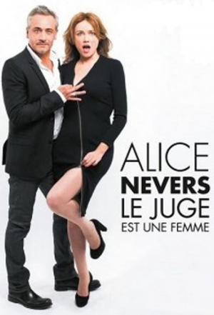 Affiche Alice Nevers, le juge est une femme