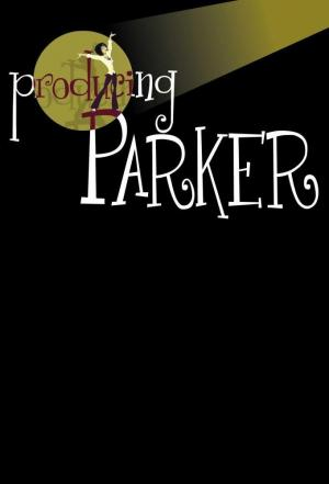 Affiche Producing Parker