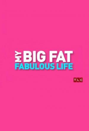 Affiche My Big Fat Fabulous Life