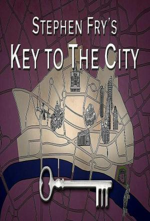 Affiche Stephen Fry's Key to the City