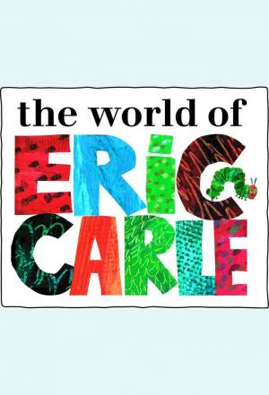 Affiche The World of Eric Carle