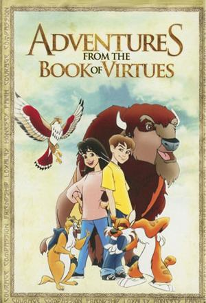 Affiche Adventures from the Book of Virtues
