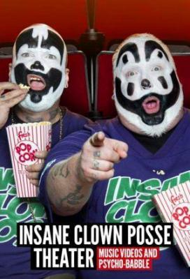 Affiche Insane Clown Posse Theater